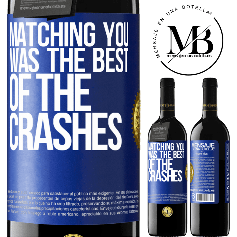 24,95 € Free Shipping | Red Wine RED Edition Crianza 6 Months Matching you was the best of the crashes Blue Label. Customizable label Aging in oak barrels 6 Months Harvest 2018 Tempranillo