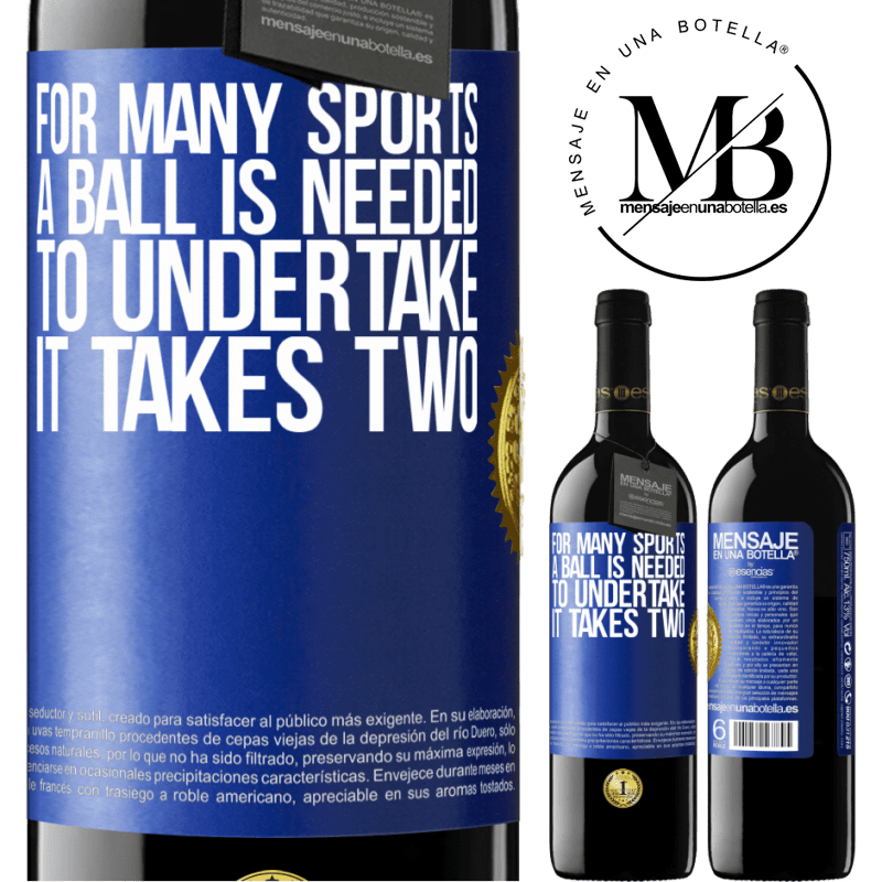 24,95 € Free Shipping | Red Wine RED Edition Crianza 6 Months For many sports a ball is needed. To undertake, it takes two Blue Label. Customizable label Aging in oak barrels 6 Months Harvest 2018 Tempranillo