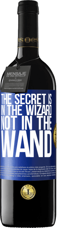 24,95 € Free Shipping | Red Wine RED Edition Crianza 6 Months The secret is in the wizard, not in the wand Blue Label. Customizable label Aging in oak barrels 6 Months Harvest 2018 Tempranillo
