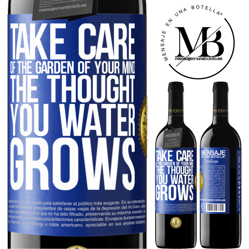 24,95 € Free Shipping | Red Wine RED Edition Crianza 6 Months Take care of the garden of your mind. The thought you water grows Blue Label. Customizable label Aging in oak barrels 6 Months Harvest 2018 Tempranillo