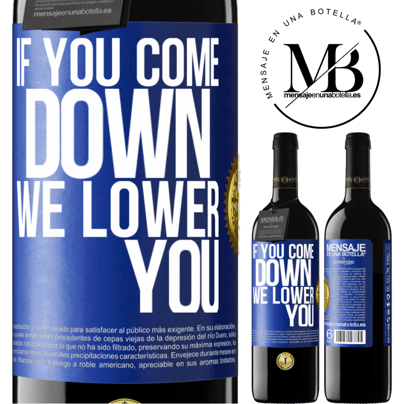 24,95 € Free Shipping | Red Wine RED Edition Crianza 6 Months If you come down, we lower you Blue Label. Customizable label Aging in oak barrels 6 Months Harvest 2018 Tempranillo
