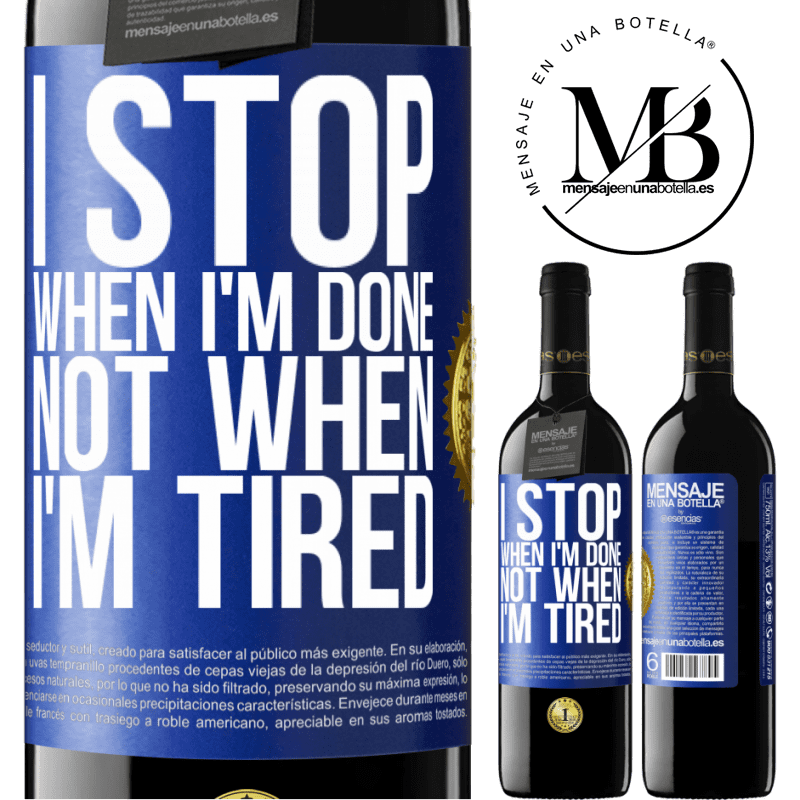 24,95 € Free Shipping | Red Wine RED Edition Crianza 6 Months I stop when I'm done, not when I'm tired Blue Label. Customizable label Aging in oak barrels 6 Months Harvest 2018 Tempranillo