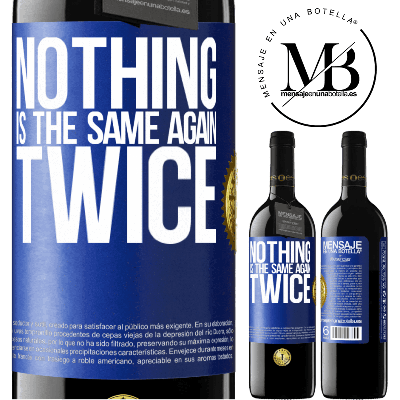 24,95 € Free Shipping | Red Wine RED Edition Crianza 6 Months Nothing is the same again twice Blue Label. Customizable label Aging in oak barrels 6 Months Harvest 2018 Tempranillo