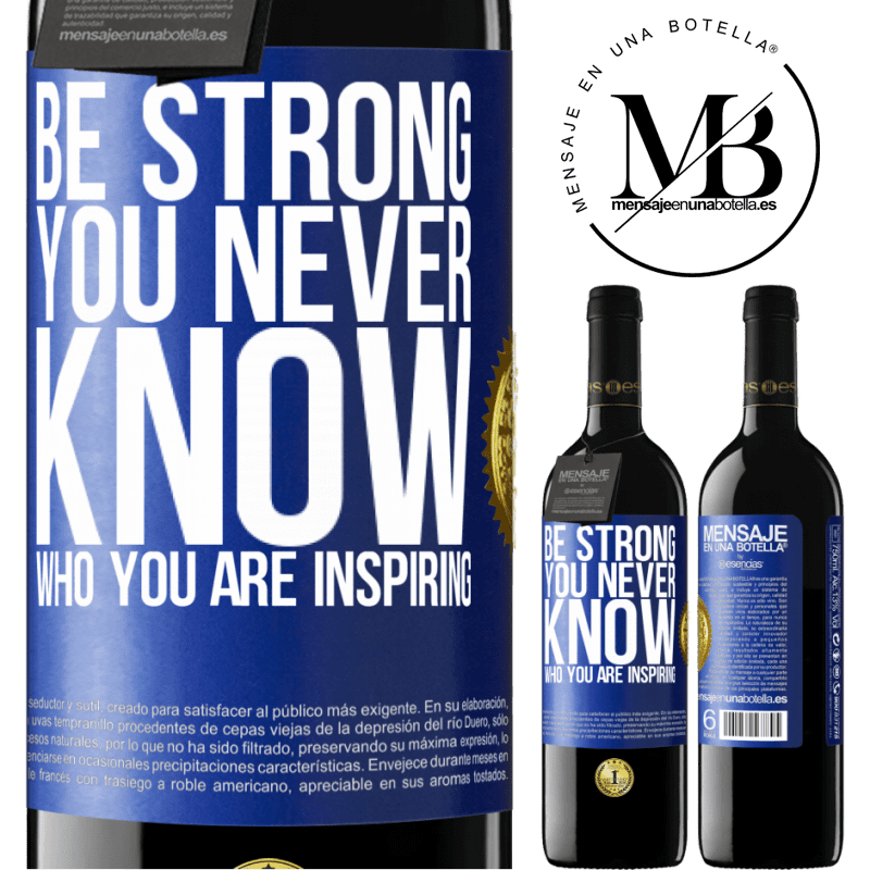24,95 € Free Shipping | Red Wine RED Edition Crianza 6 Months Be strong. You never know who you are inspiring Blue Label. Customizable label Aging in oak barrels 6 Months Harvest 2018 Tempranillo