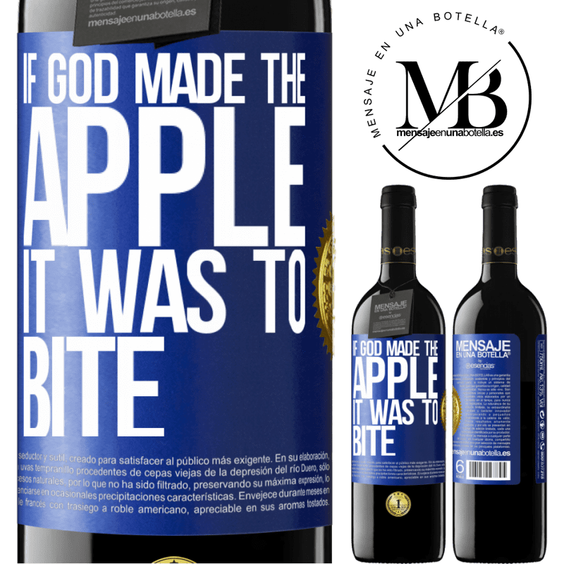 24,95 € Free Shipping | Red Wine RED Edition Crianza 6 Months If God made the apple it was to bite Blue Label. Customizable label Aging in oak barrels 6 Months Harvest 2018 Tempranillo