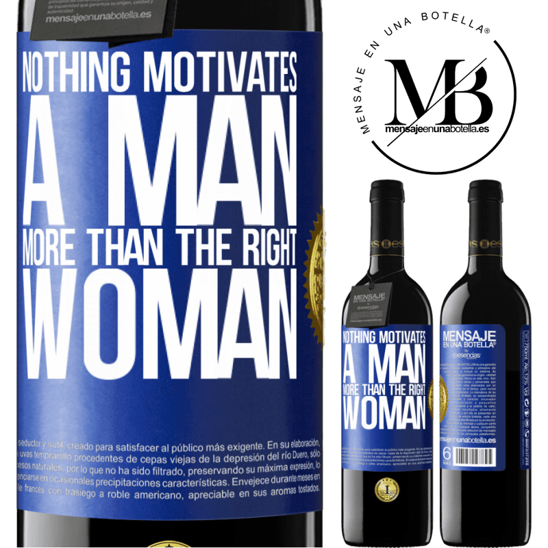24,95 € Free Shipping | Red Wine RED Edition Crianza 6 Months Nothing motivates a man more than the right woman Blue Label. Customizable label Aging in oak barrels 6 Months Harvest 2018 Tempranillo