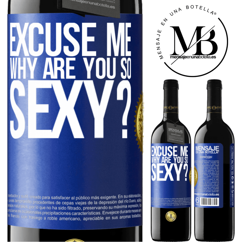 24,95 € Free Shipping   Red Wine RED Edition Crianza 6 Months Excuse me, why are you so sexy? Blue Label. Customizable label Aging in oak barrels 6 Months Harvest 2018 Tempranillo