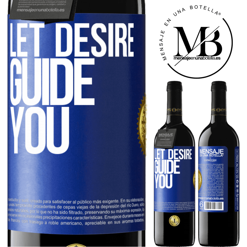 24,95 € Free Shipping | Red Wine RED Edition Crianza 6 Months Let desire guide you Blue Label. Customizable label Aging in oak barrels 6 Months Harvest 2018 Tempranillo