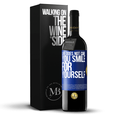 «Life does not care, you smile for yourself» RED Edition Crianza 6 Months