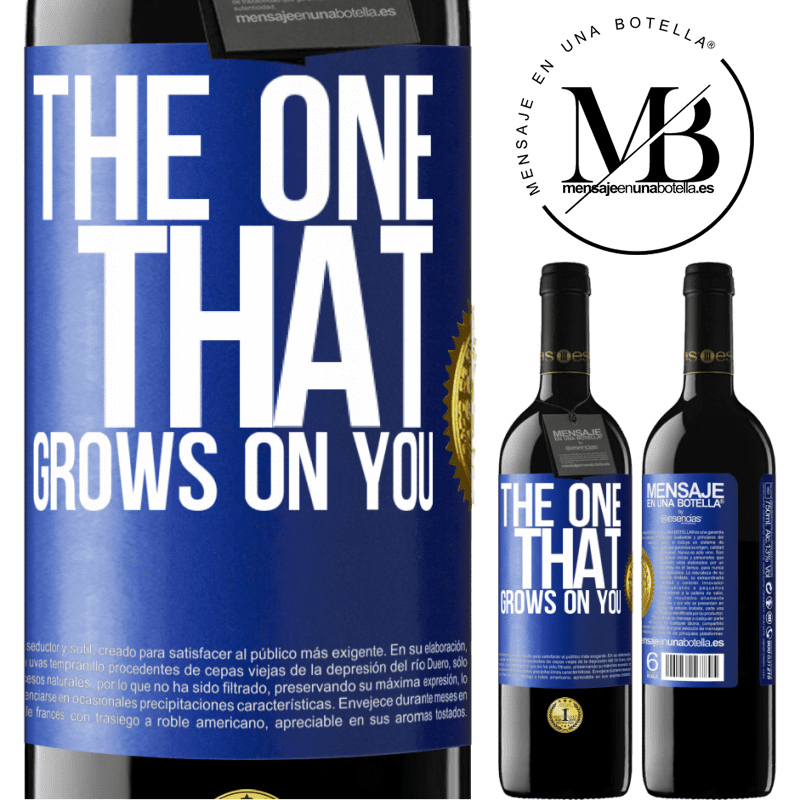 24,95 € Free Shipping   Red Wine RED Edition Crianza 6 Months The one that grows on you Blue Label. Customizable label Aging in oak barrels 6 Months Harvest 2018 Tempranillo