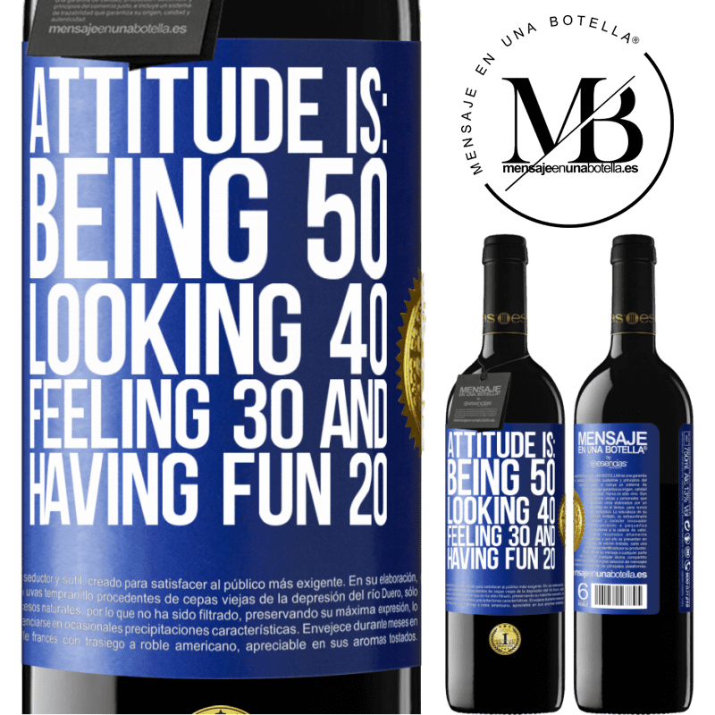 24,95 € Free Shipping | Red Wine RED Edition Crianza 6 Months Attitude is: Being 50, looking 40, feeling 30 and having fun 20 Blue Label. Customizable label Aging in oak barrels 6 Months Harvest 2018 Tempranillo