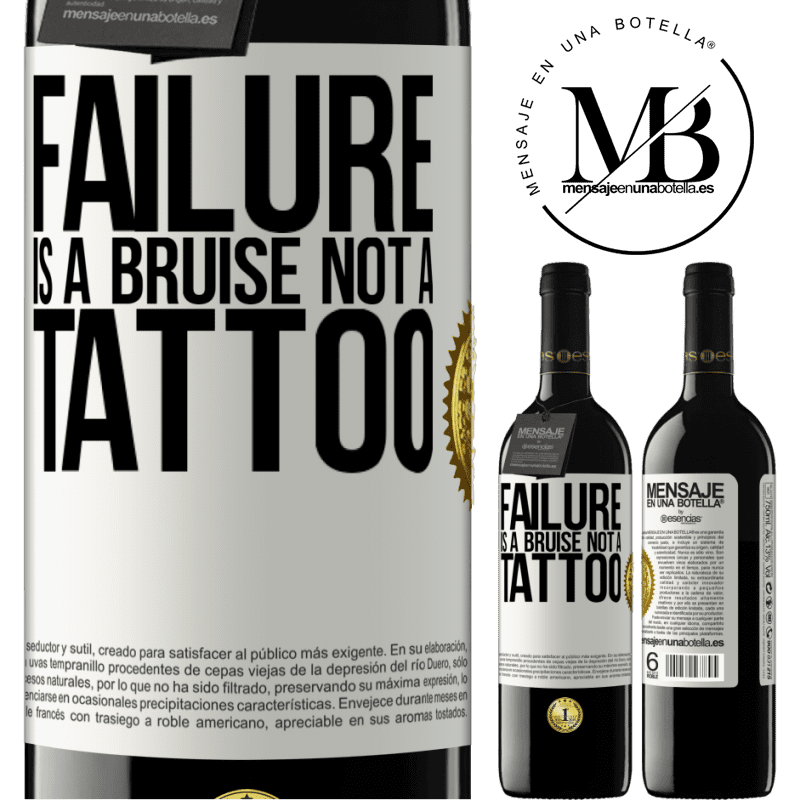 24,95 € Free Shipping | Red Wine RED Edition Crianza 6 Months Failure is a bruise, not a tattoo White Label. Customizable label Aging in oak barrels 6 Months Harvest 2018 Tempranillo
