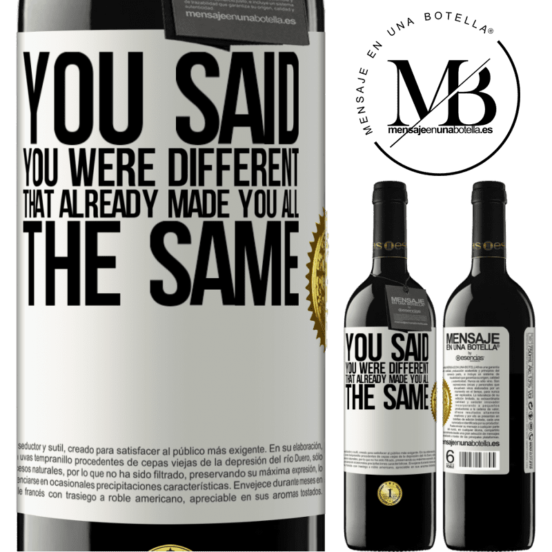 24,95 € Free Shipping | Red Wine RED Edition Crianza 6 Months You said you were different, that already made you all the same White Label. Customizable label Aging in oak barrels 6 Months Harvest 2018 Tempranillo