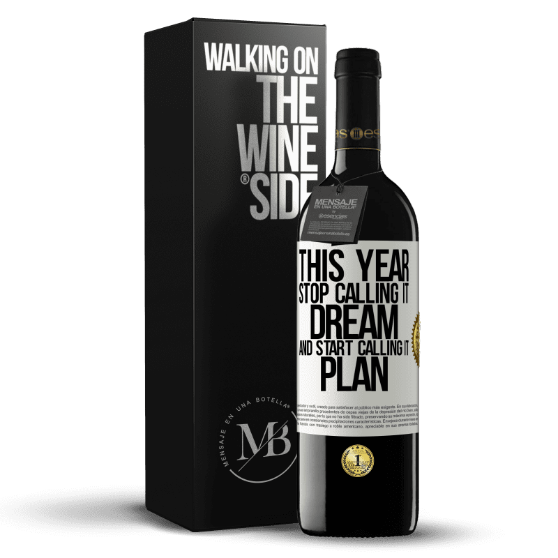 24,95 € Free Shipping | Red Wine RED Edition Crianza 6 Months This year stop calling it dream and start calling it plan White Label. Customizable label Aging in oak barrels 6 Months Harvest 2018 Tempranillo