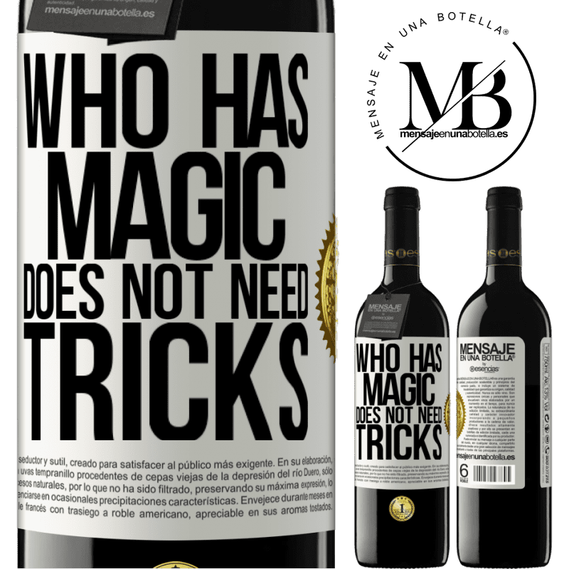 24,95 € Free Shipping | Red Wine RED Edition Crianza 6 Months Who has magic does not need tricks White Label. Customizable label Aging in oak barrels 6 Months Harvest 2018 Tempranillo