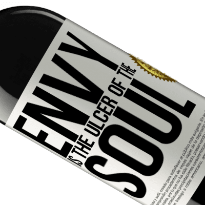 Unique & Personal Expressions. «Envy is the ulcer of the soul» RED Edition Crianza 6 Months