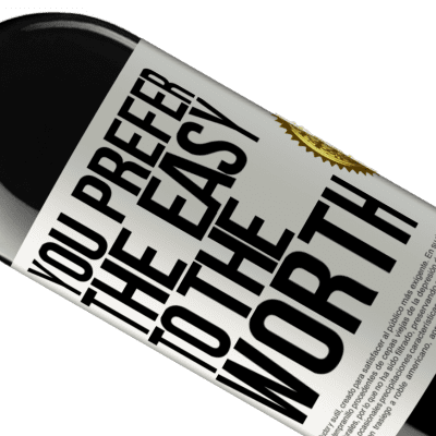 Unique & Personal Expressions. «You prefer the easy to the worth» RED Edition Crianza 6 Months