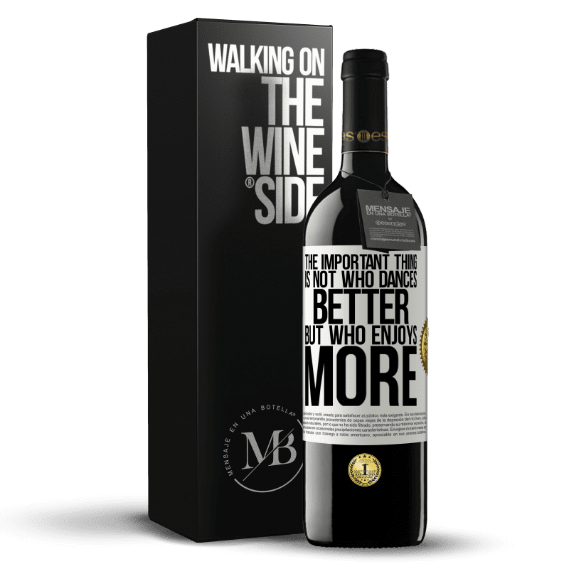 24,95 € Free Shipping | Red Wine RED Edition Crianza 6 Months The important thing is not who dances better, but who enjoys more White Label. Customizable label Aging in oak barrels 6 Months Harvest 2018 Tempranillo