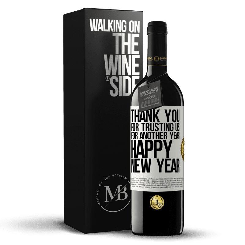 24,95 € Free Shipping | Red Wine RED Edition Crianza 6 Months Thank you for trusting us for another year. Happy New Year White Label. Customizable label Aging in oak barrels 6 Months Harvest 2018 Tempranillo