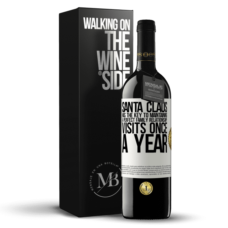 24,95 € Free Shipping | Red Wine RED Edition Crianza 6 Months Santa Claus has the key to maintaining a perfect family relationship: Visits once a year White Label. Customizable label Aging in oak barrels 6 Months Harvest 2018 Tempranillo