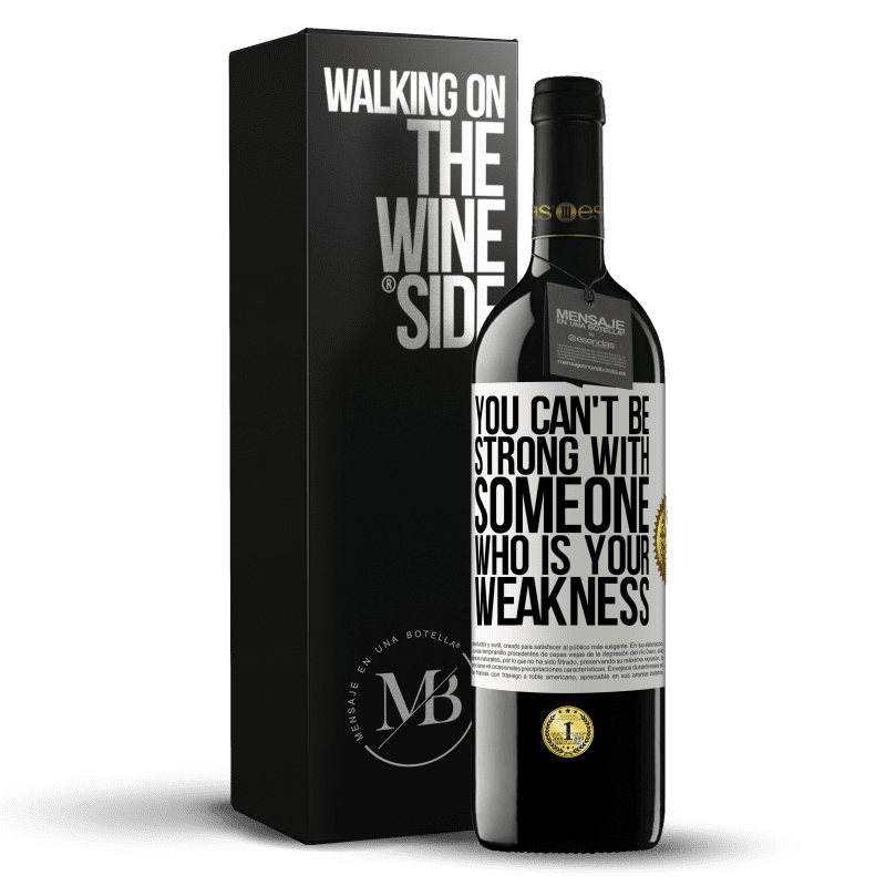24,95 € Free Shipping | Red Wine RED Edition Crianza 6 Months You can't be strong with someone who is your weakness White Label. Customizable label Aging in oak barrels 6 Months Harvest 2018 Tempranillo