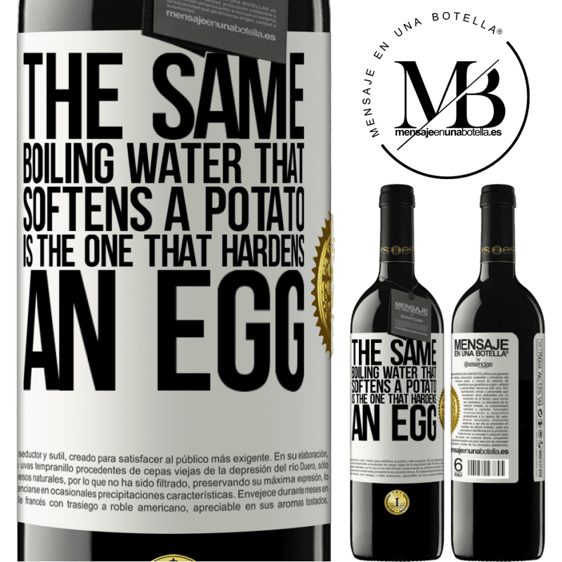 24,95 € Free Shipping | Red Wine RED Edition Crianza 6 Months The same boiling water that softens a potato is the one that hardens an egg White Label. Customizable label Aging in oak barrels 6 Months Harvest 2018 Tempranillo
