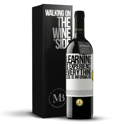 «Learning is experience. Everything else is information» RED Edition Crianza 6 Months