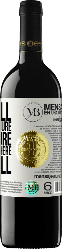 «The fall is not a failure. The failure is to stay where you fell» RED Edition Crianza 6 Months