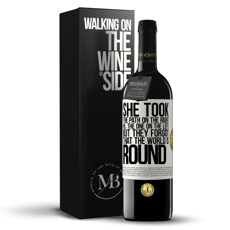 24,95 € Free Shipping | Red Wine RED Edition Crianza 6 Months She took the path on the right, he, the one on the left. But they forgot that the world is round White Label. Customizable label Aging in oak barrels 6 Months Harvest 2018 Tempranillo