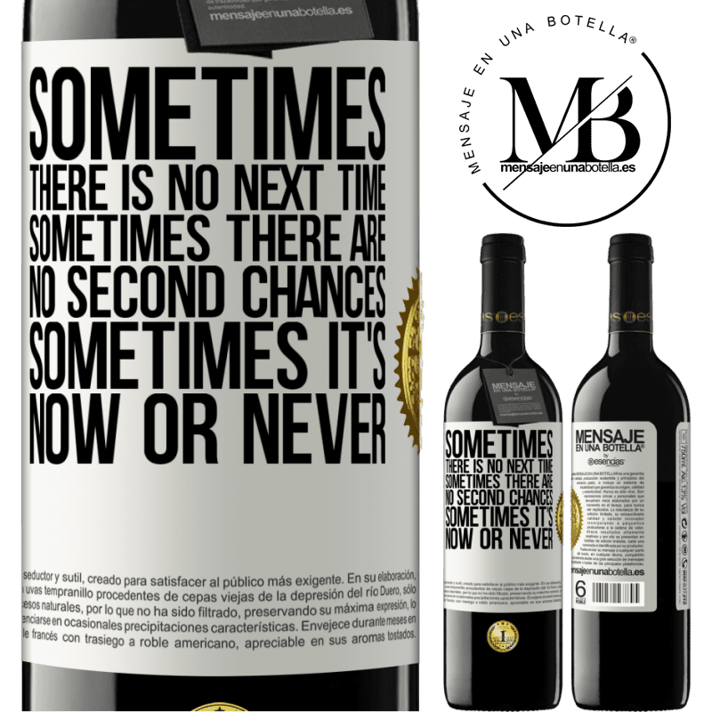 24,95 € Free Shipping | Red Wine RED Edition Crianza 6 Months Sometimes there is no next time. Sometimes there are no second chances. Sometimes it's now or never White Label. Customizable label Aging in oak barrels 6 Months Harvest 2018 Tempranillo