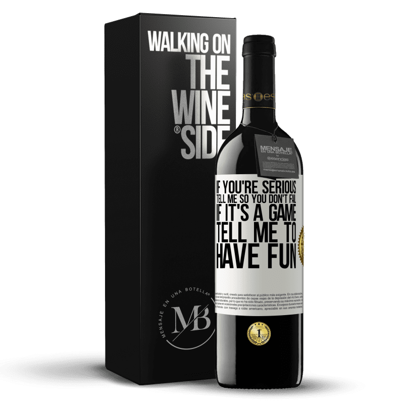 24,95 € Free Shipping | Red Wine RED Edition Crianza 6 Months If you're serious, tell me so you don't fail. If it's a game, tell me to have fun White Label. Customizable label Aging in oak barrels 6 Months Harvest 2018 Tempranillo