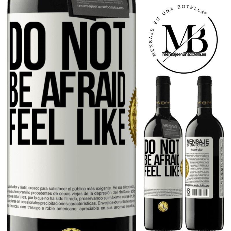 24,95 € Free Shipping | Red Wine RED Edition Crianza 6 Months Do not be afraid. Feel like White Label. Customizable label Aging in oak barrels 6 Months Harvest 2018 Tempranillo
