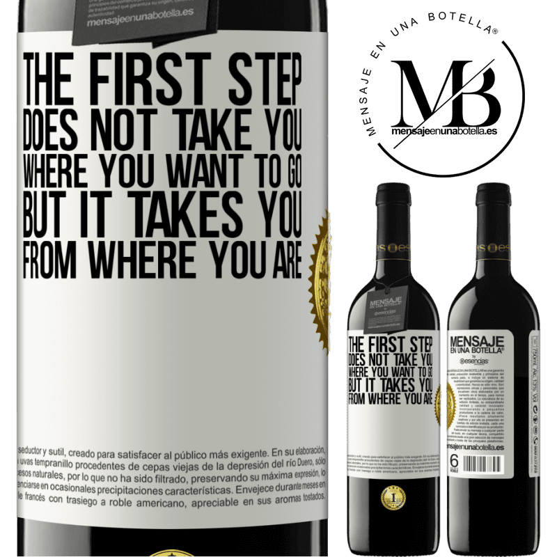 24,95 € Free Shipping   Red Wine RED Edition Crianza 6 Months The first step does not take you where you want to go, but it takes you from where you are White Label. Customizable label Aging in oak barrels 6 Months Harvest 2018 Tempranillo