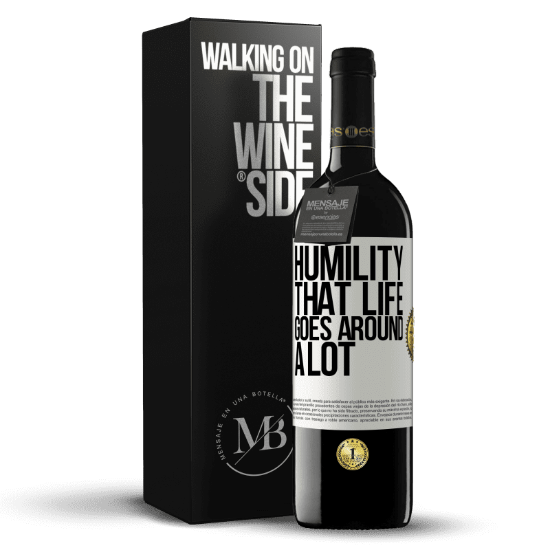 24,95 € Free Shipping | Red Wine RED Edition Crianza 6 Months Humility, that life goes around a lot White Label. Customizable label Aging in oak barrels 6 Months Harvest 2018 Tempranillo
