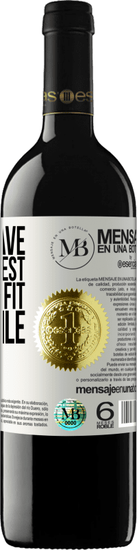 «I don't have the slightest desire to fit in the pile» RED Edition Crianza 6 Months
