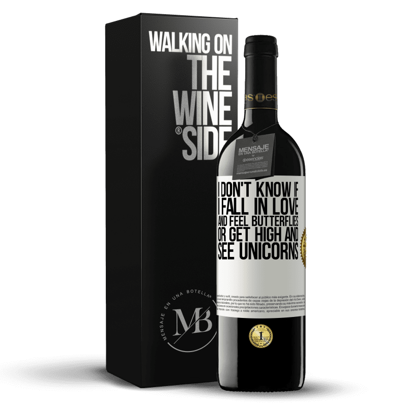 24,95 € Free Shipping | Red Wine RED Edition Crianza 6 Months I don't know if I fall in love and feel butterflies or get high and see unicorns White Label. Customizable label Aging in oak barrels 6 Months Harvest 2018 Tempranillo