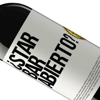 Unique & Personal Expressions. «¿STAR BAR abierto?» RED Edition Crianza 6 Months