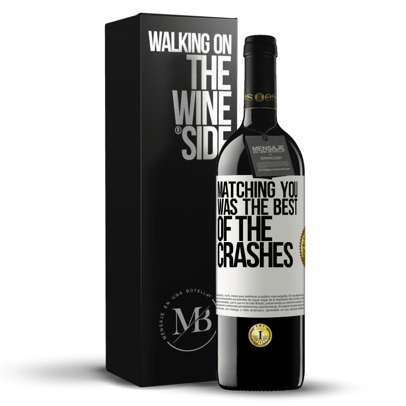 24,95 € Free Shipping | Red Wine RED Edition Crianza 6 Months Matching you was the best of the crashes White Label. Customizable label Aging in oak barrels 6 Months Harvest 2018 Tempranillo