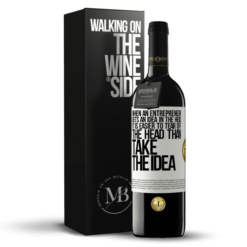 24,95 € Free Shipping | Red Wine RED Edition Crianza 6 Months When an entrepreneur gets an idea in the head, it is easier to tear off the head than take the idea White Label. Customizable label Aging in oak barrels 6 Months Harvest 2018 Tempranillo