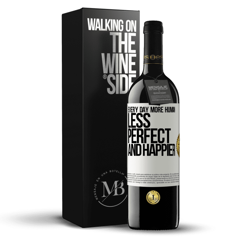 24,95 € Free Shipping | Red Wine RED Edition Crianza 6 Months Every day more human, less perfect and happier White Label. Customizable label Aging in oak barrels 6 Months Harvest 2018 Tempranillo