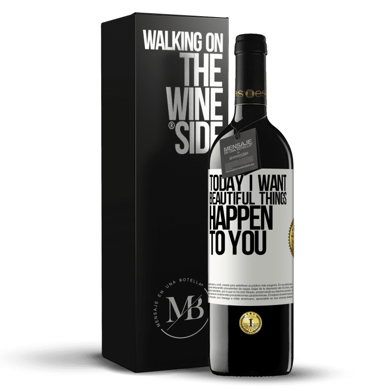 24,95 € Free Shipping | Red Wine RED Edition Crianza 6 Months Today I want beautiful things to happen to you White Label. Customizable label Aging in oak barrels 6 Months Harvest 2018 Tempranillo