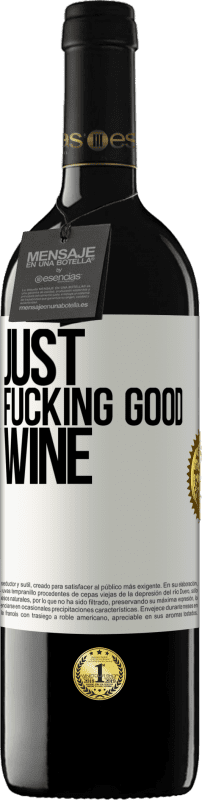 24,95 € Free Shipping | Red Wine RED Edition Crianza 6 Months Just fucking good wine White Label. Customizable label Aging in oak barrels 6 Months Harvest 2018 Tempranillo