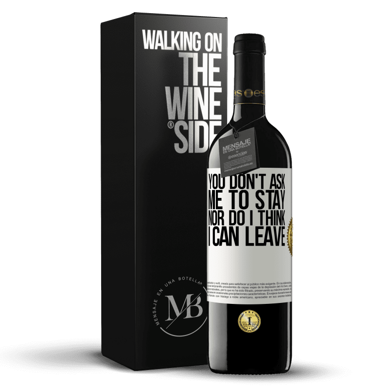 24,95 € Free Shipping | Red Wine RED Edition Crianza 6 Months You don't ask me to stay, nor do I think I can leave White Label. Customizable label Aging in oak barrels 6 Months Harvest 2018 Tempranillo