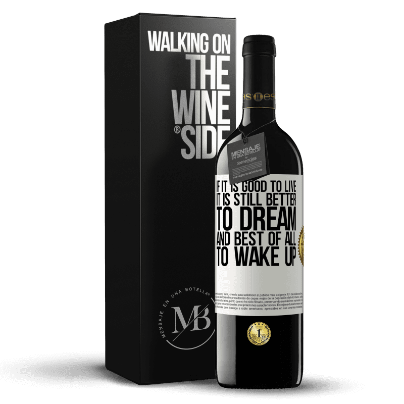 24,95 € Free Shipping   Red Wine RED Edition Crianza 6 Months If it is good to live, it is still better to dream, and best of all, to wake up White Label. Customizable label Aging in oak barrels 6 Months Harvest 2018 Tempranillo