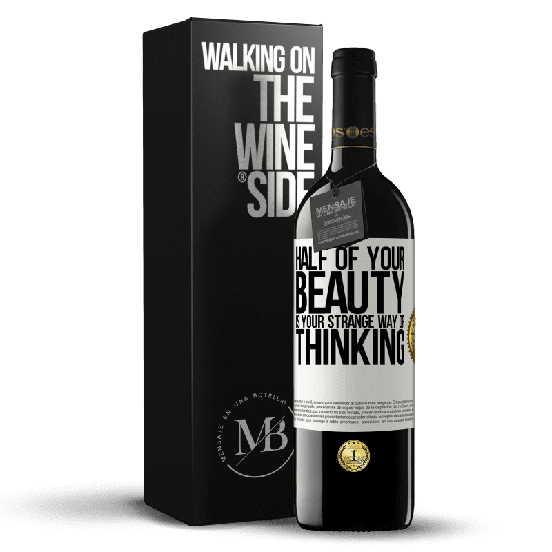 24,95 € Free Shipping | Red Wine RED Edition Crianza 6 Months Half of your beauty is your strange way of thinking White Label. Customizable label Aging in oak barrels 6 Months Harvest 2018 Tempranillo