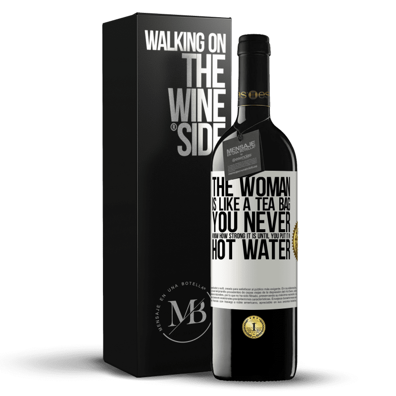 24,95 € Free Shipping | Red Wine RED Edition Crianza 6 Months The woman is like a tea bag. You never know how strong it is until you put it in hot water White Label. Customizable label Aging in oak barrels 6 Months Harvest 2018 Tempranillo