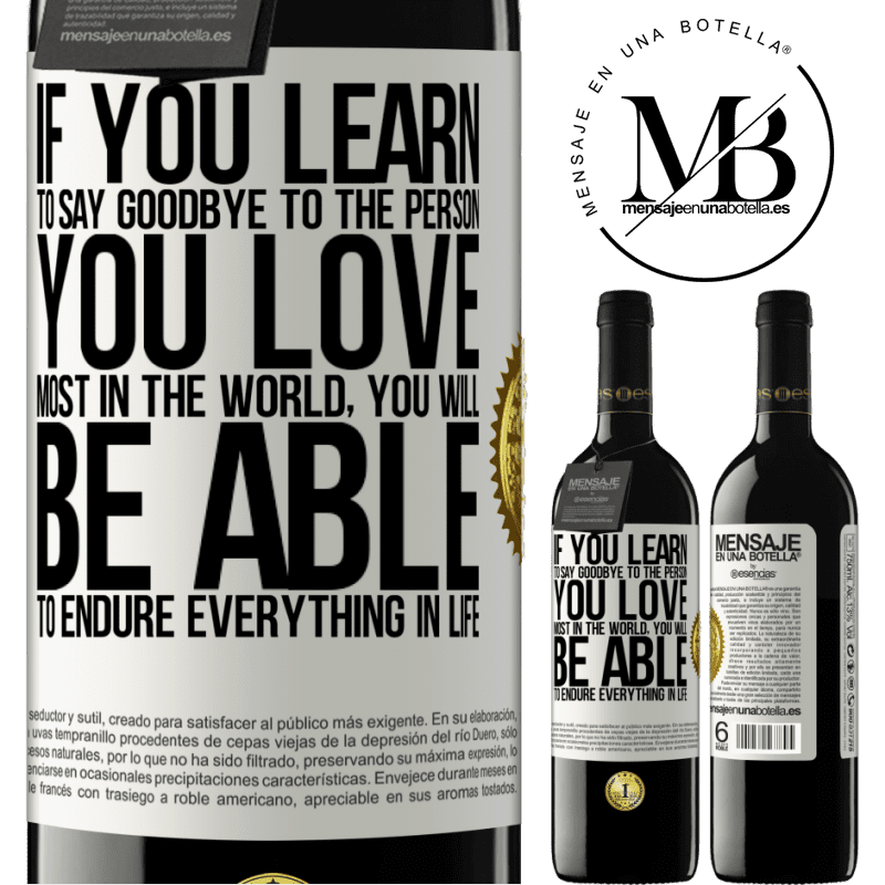 24,95 € Free Shipping | Red Wine RED Edition Crianza 6 Months If you learn to say goodbye to the person you love most in the world, you will be able to endure everything in life White Label. Customizable label Aging in oak barrels 6 Months Harvest 2018 Tempranillo