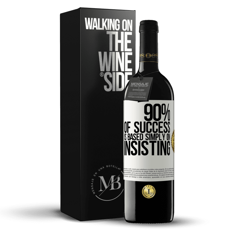 24,95 € Free Shipping | Red Wine RED Edition Crianza 6 Months 90% of success is based simply on insisting White Label. Customizable label Aging in oak barrels 6 Months Harvest 2018 Tempranillo