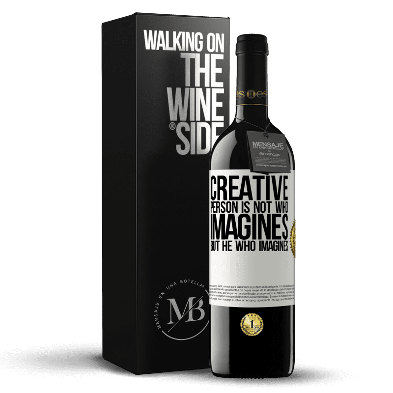 24,95 € Free Shipping | Red Wine RED Edition Crianza 6 Months Creative is not he who imagines, but he who imagines White Label. Customizable label Aging in oak barrels 6 Months Harvest 2018 Tempranillo