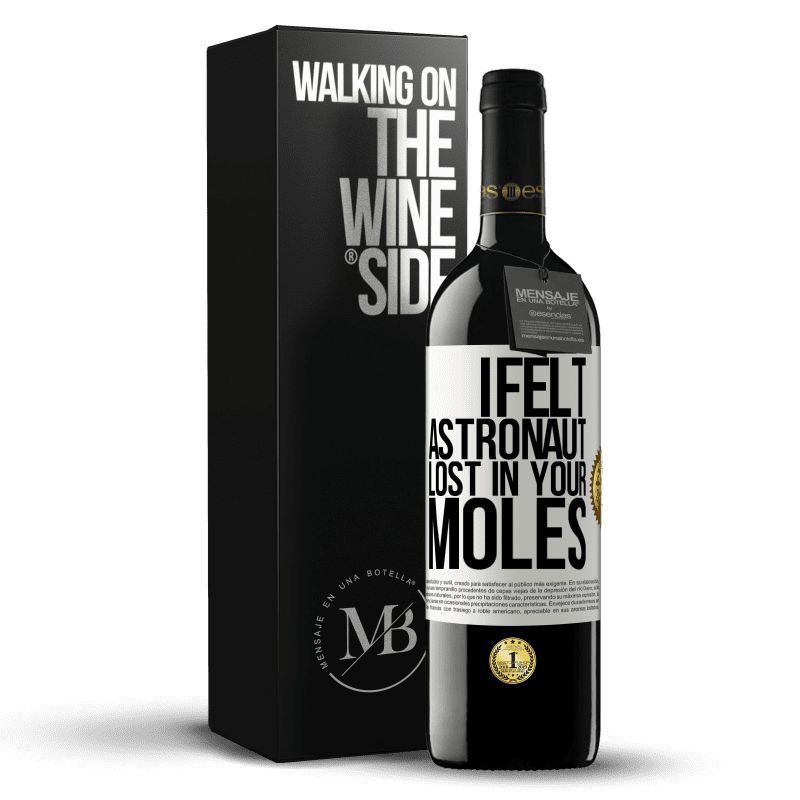 24,95 € Free Shipping | Red Wine RED Edition Crianza 6 Months I felt astronaut, lost in your moles White Label. Customizable label Aging in oak barrels 6 Months Harvest 2018 Tempranillo